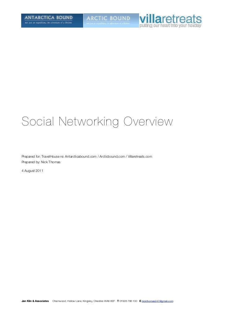 Social Networking OverviewPrepared for: TravelHouse re: Antarcticabound.com / Arcticbound.com / Villaretreats.comPrepared ...