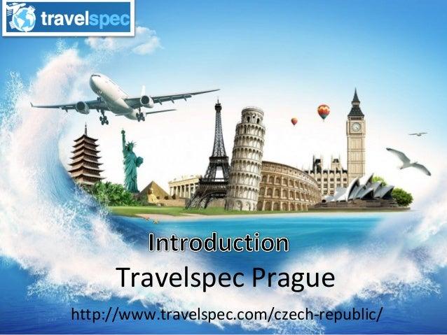 Travelspec Prague http://www.travelspec.com/czech-republic/