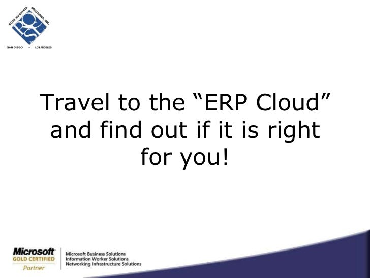 """Travel to the """"ERP Cloud"""" and find out if it is right for you!<br />"""