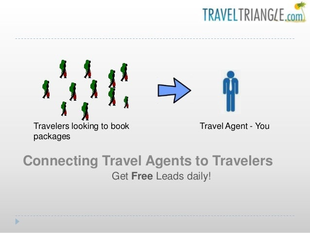 Connecting Travel Agents to Travelers Get Free Leads daily! Travel Agent - YouTravelers looking to book packages