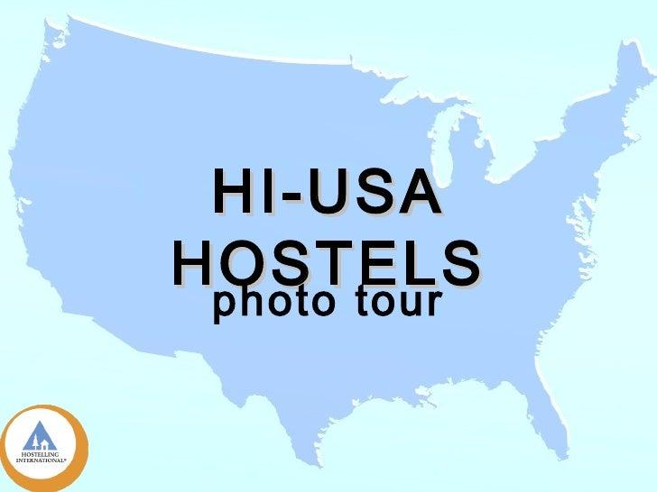 Travel USA HI Hostels Photo Tour