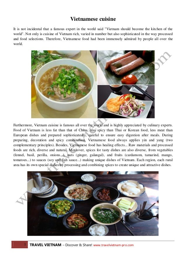 1 TRAVEL VIETNAM – Discover & Share! www.travelvietnam-pro.com Vietnamese cuisine It is not incidental that a famous exper...