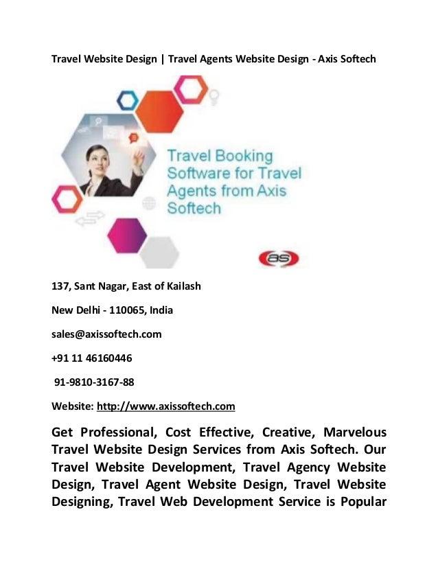 Travel Website Design | Travel Agents Website Design - Axis Softech 137, Sant Nagar, East of Kailash New Delhi - 110065, I...