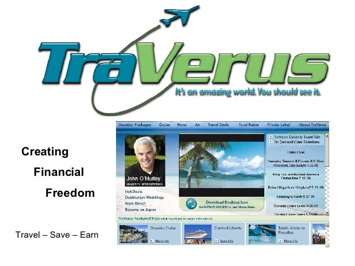 Creating Financial Freedom Travel – Save – Earn