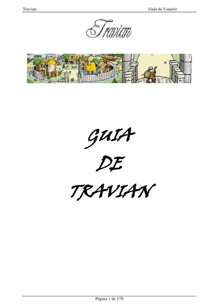 Travian                       Guía de Usuario                GUIA             DE           TRAVIAN                 Página ...