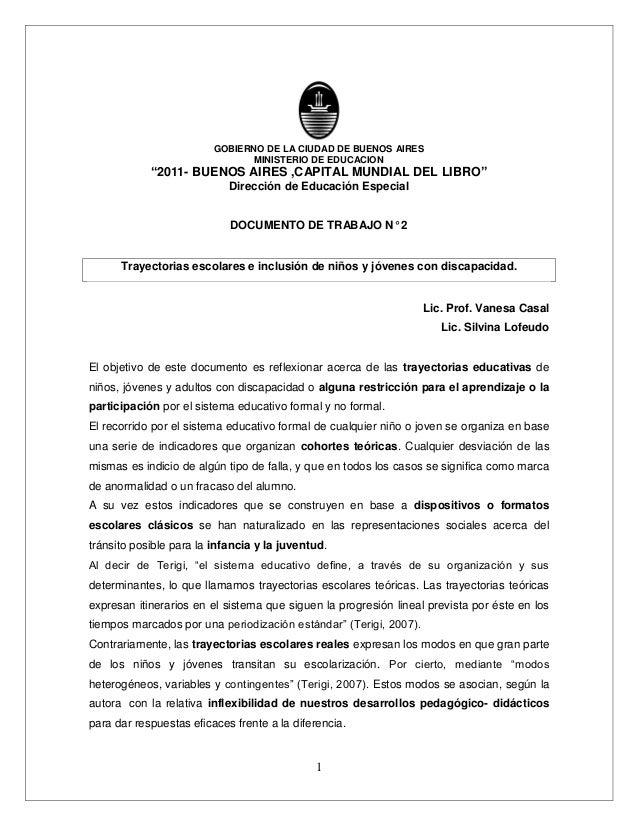 Documento de trabajo n° 2: Trayectorias escolares e inclusión de niños y jóvenes con discapacidad. De: Lic. Prof. Vanesa Casal y Lic. Silvina Lofeudo