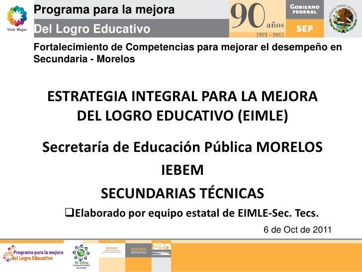 Programa para la mejora<br />Del Logro Educativo<br />Fortalecimiento de Competencias para mejorar el desempeño en Secunda...