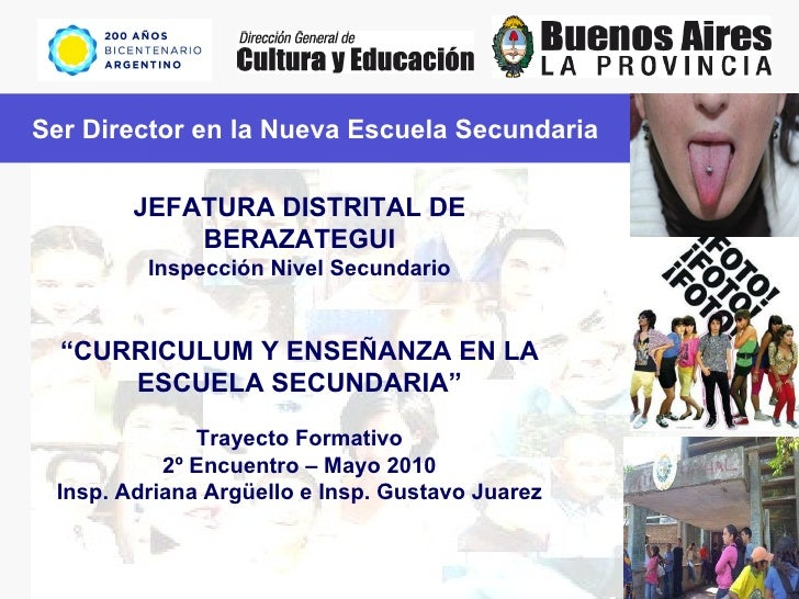 """Ser Director en la Nueva Escuela Secundaria JEFATURA DISTRITAL DE BERAZATEGUI Inspección Nivel Secundario """" CURRICULUM Y E..."""