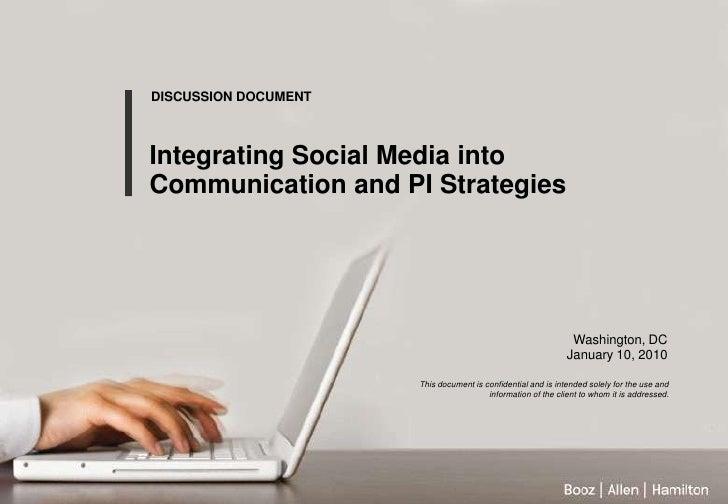 DISCUSSION DOCUMENT<br />DISCUSSION DOCUMENT<br />Integrating Social Media into Communication and PI Strategies<br />Socia...