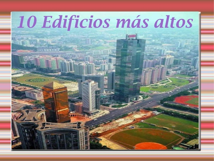10 Edificios más altos