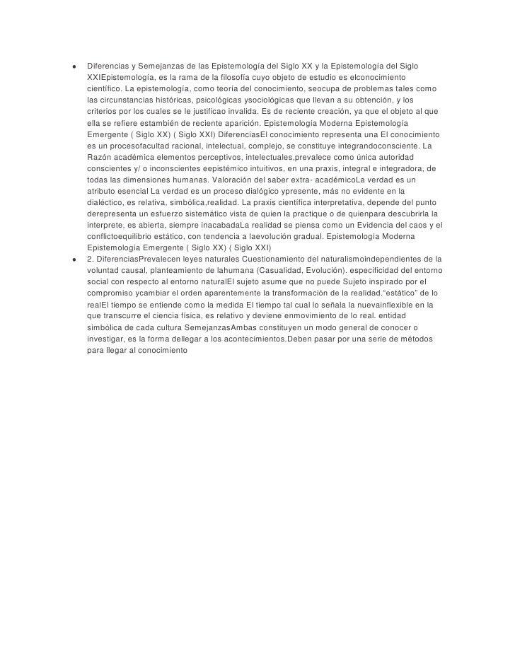 Diferencias y Semejanzas de las Epistemología del Siglo XX y la Epistemología del SigloXXIEpistemología, es la rama de la ...