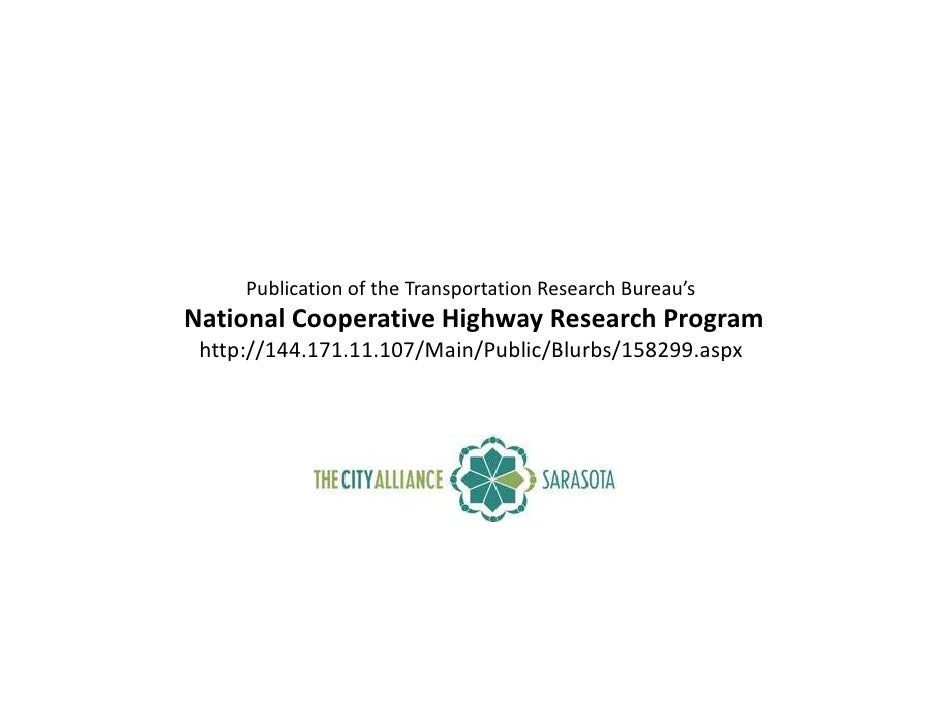 Publication of the Transportation Research Bureau's National Cooperative Highway Research Program  http://144.171.11.107/M...