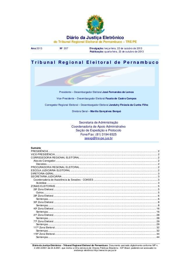 Diário da Justiça Eletrônico do Tribunal Regional Eleitoral de Pernambuco – TRE/PE Ano 2013  Nº 207  Divulgação: terça-fei...