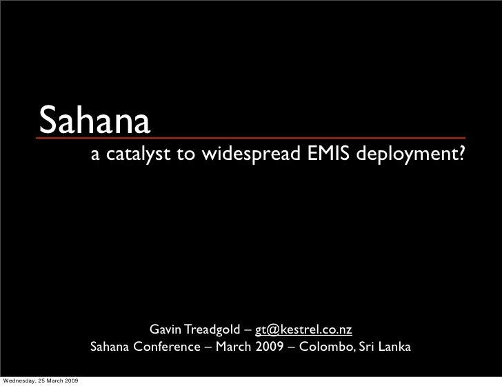 Sahana: A Catalyst to widespread EMIS deployment?