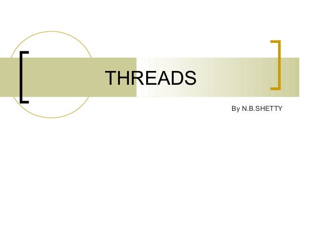 THREADS          By N.B.SHETTY