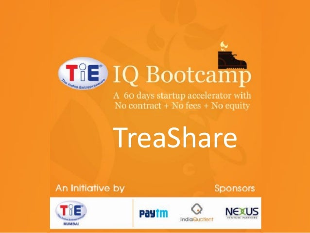 Treashare #TiEBootcamp Demo day pitch