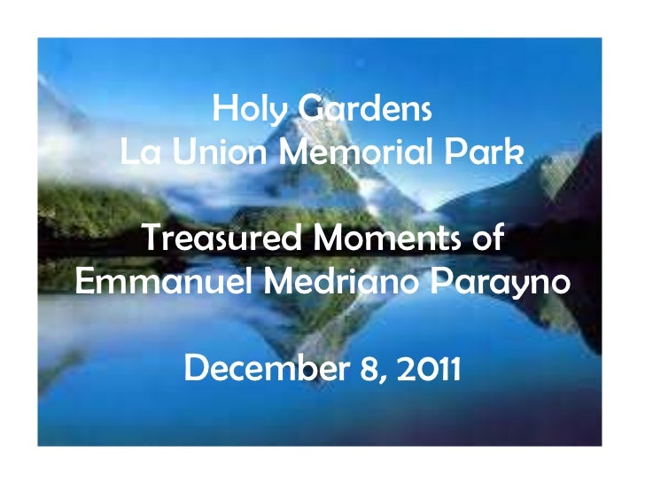 Treasured moments of emmanuel parayno at holy gardens la union mmeorial park