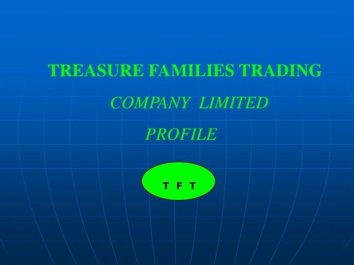 Treasure families trading company profile