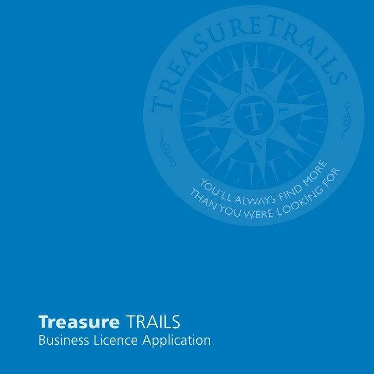 Treasure trails Business licence application