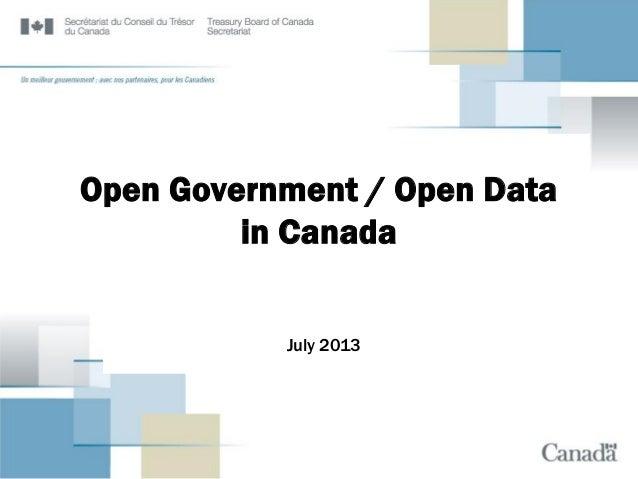 Treasury Board of Canada - Open Government / Open Data in Canada - July 2013