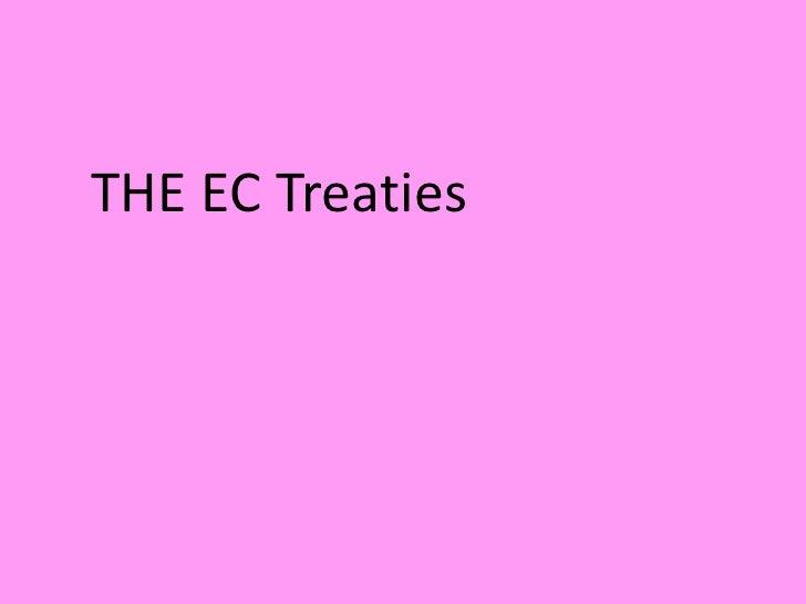 THE EC Treaties