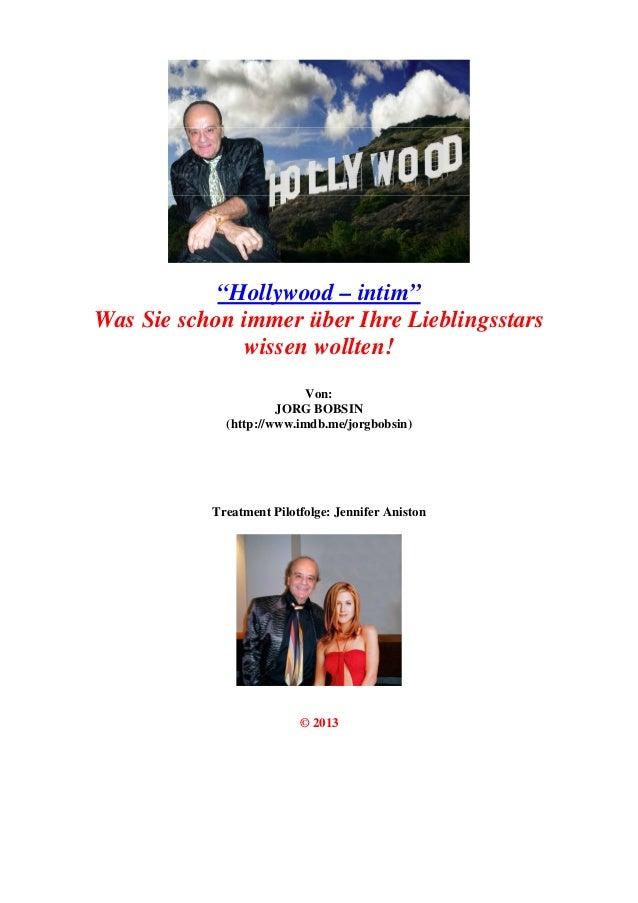 """""""Hollywood – intim""""Was Sie schon immer über Ihre Lieblingsstarswissen wollten!Von:JORG BOBSIN(http://www.imdb.me/jorgbobsi..."""