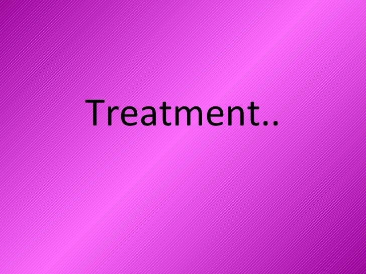 Treatment Final
