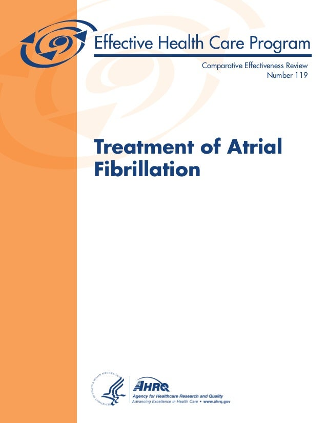Treatment of Atrial Fibrillation Comparative Effectiveness Review Number 119
