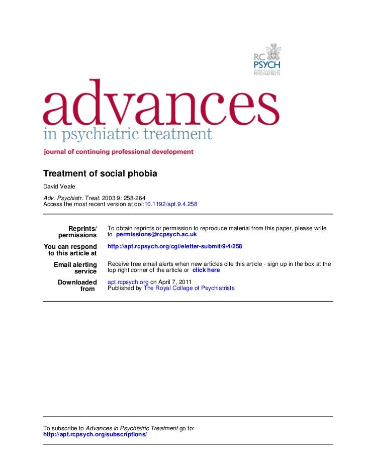 Treatment of social phobiaDavid VealeAdv. Psychiatr. Treat. 2003 9: 258-264Access the most recent version at doi:10.1192/a...