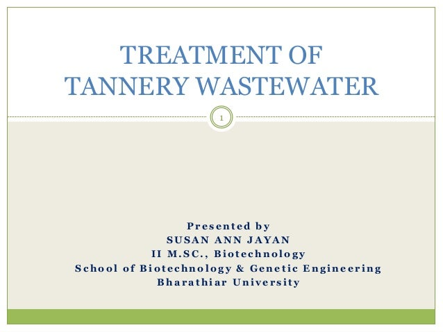 Treatment of tannery wastewater . susan
