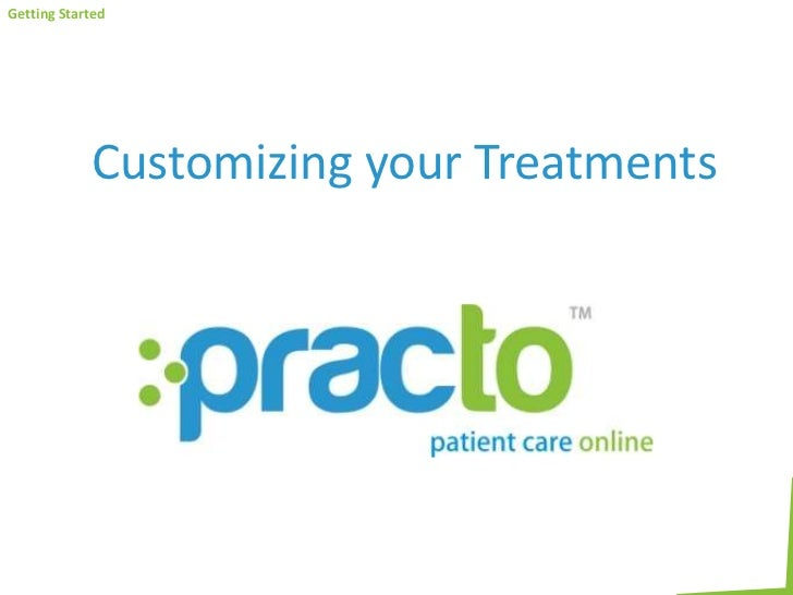 Customizing your Treatments<br />