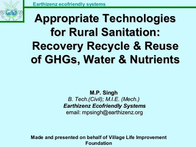 Earthizenz ecofriendly systems Appropriate TechnologiesAppropriate Technologies for Rural Sanitation:for Rural Sanitation:...