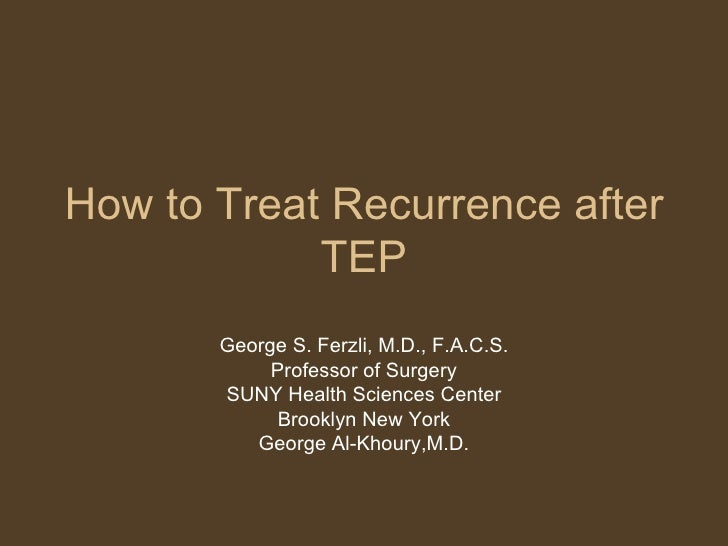 How to Treat Recurrence After TEP
