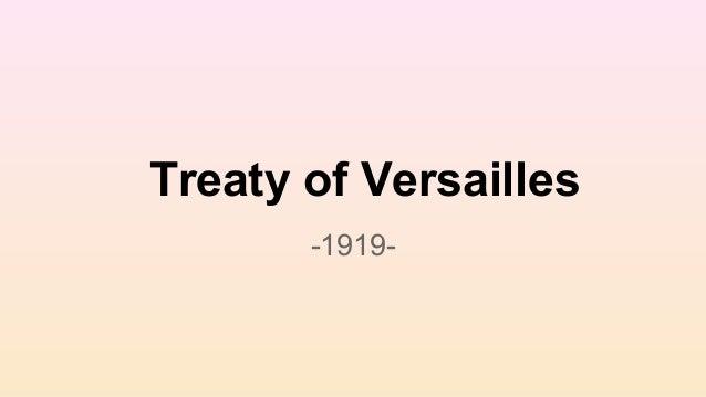 Treaty of Versailles -1919-