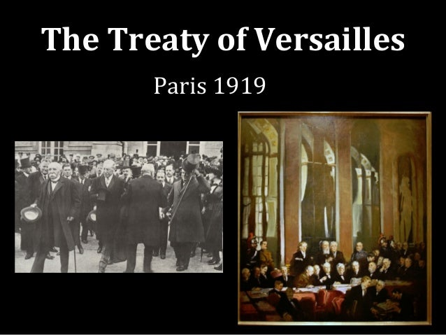 The Treaty of Versailles Paris 1919