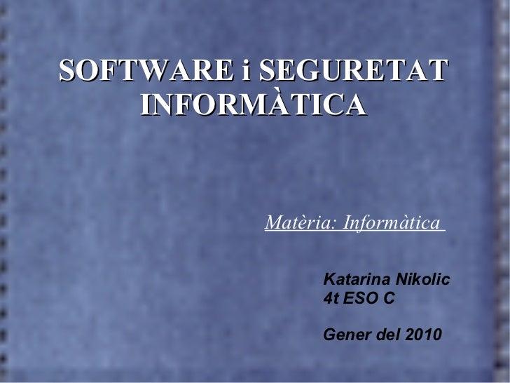 Presentació: Software i els virus