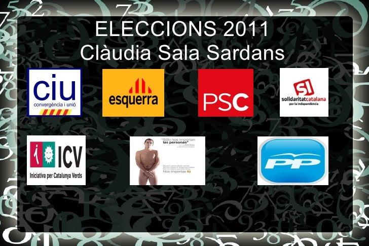 ELECCIONS 2011 Clàudia Sala Sardans