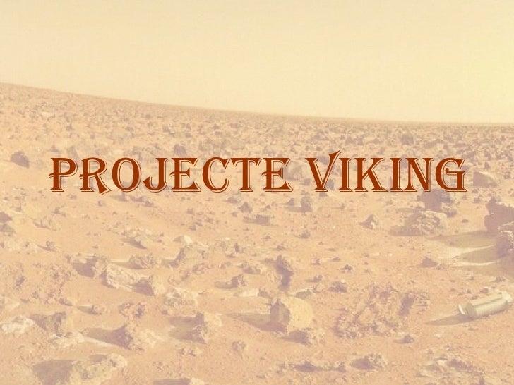PROJECTE VIKING