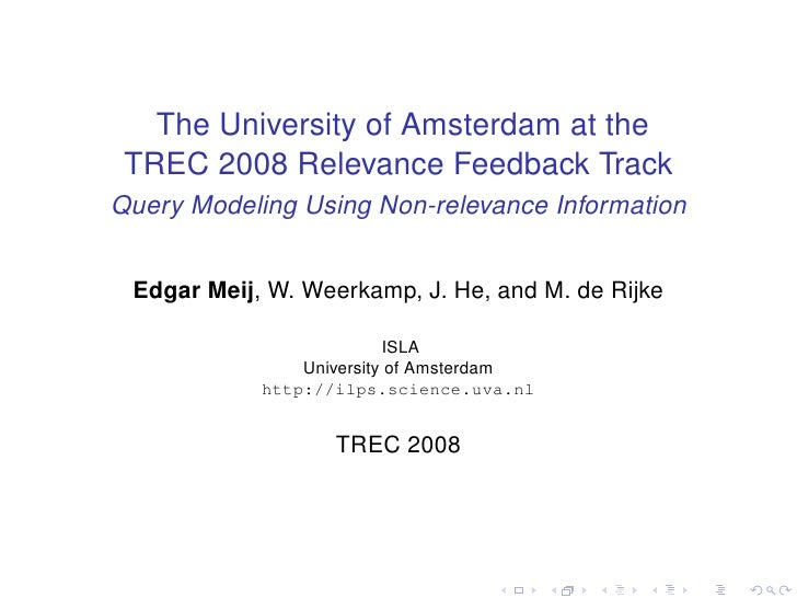 The University of Amsterdam at the  TREC 2008 Relevance Feedback Track Query Modeling Using Non-relevance Information    E...