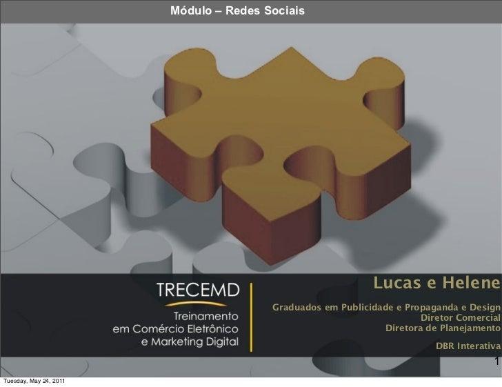 Módulo – Redes Sociais                                                            Lucas e Helene                          ...
