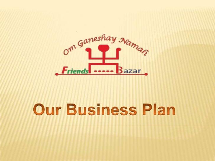 FriendsBazar Dealmark Pvt. Ltd. Business Plan