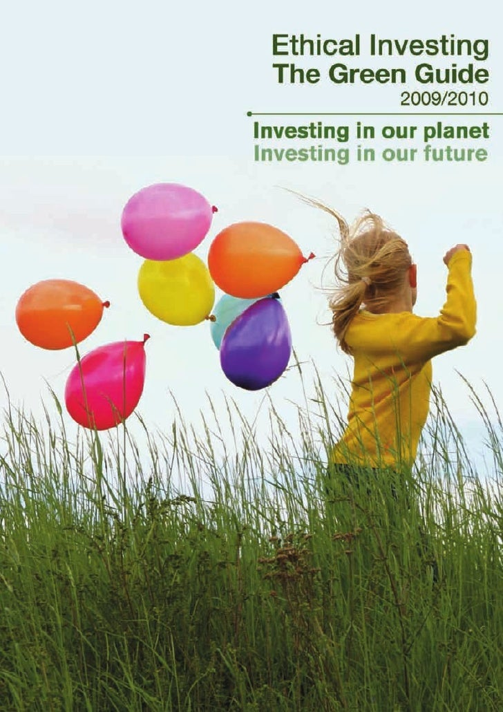 Ethical Investing The Green Guide 2009/2010 High returns are now available whilst making an environmentally and financiall...