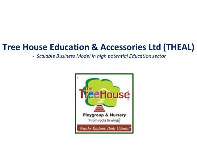 Tree House Education & Accessories Ltd (THEAL) - Scalable Business Model in high potential Education sector