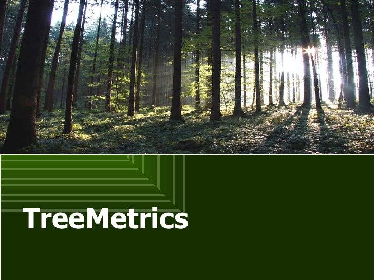 Tree metrics