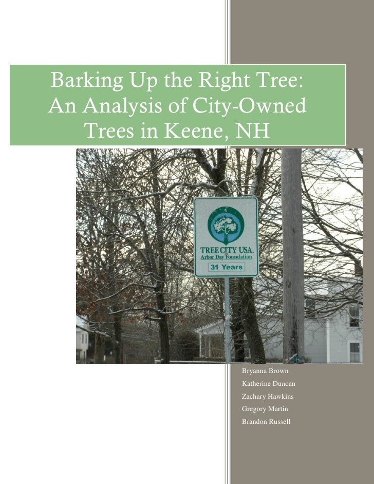 Barking Up the Right Tree:An Analysis of City-Owned   Trees in Keene, NH                   Bryanna Brown                  ...