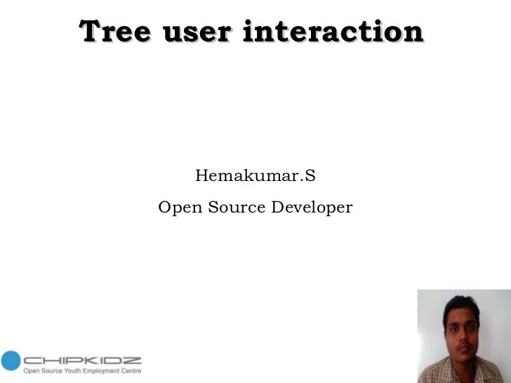 Tree user interaction