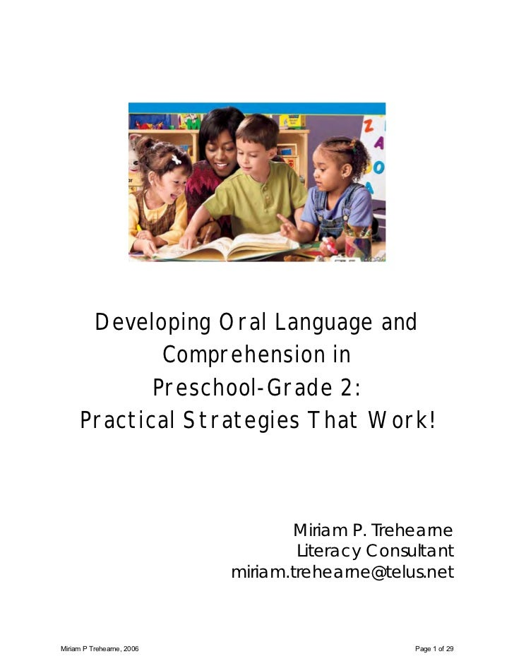 Developing Oral Language and             Comprehension in            Preschool-Grade 2:     Practical Strategies That Work...