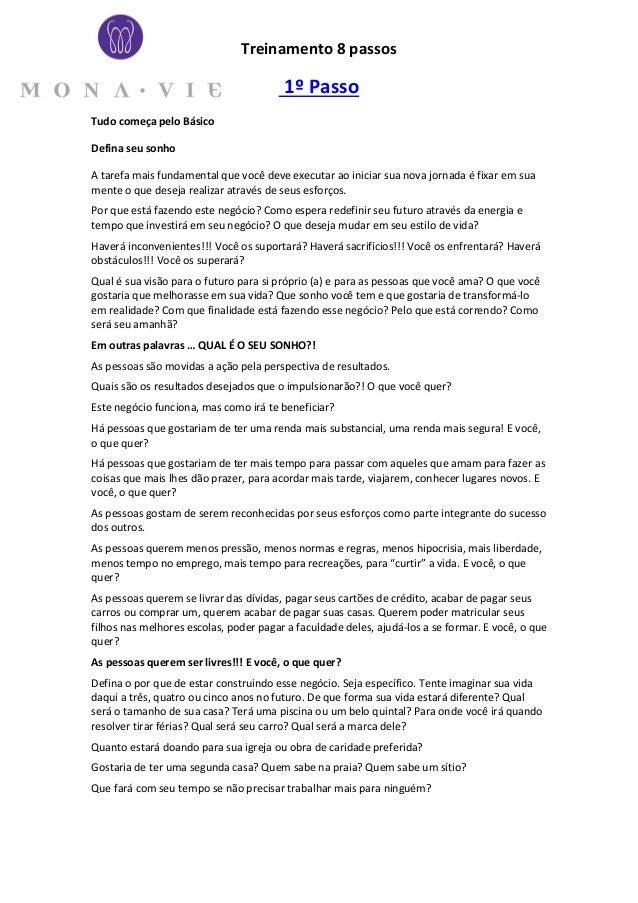 Treinamento 8 passos                                        1º PassoTudo começa pelo BásicoDefina seu sonhoA tarefa mais f...