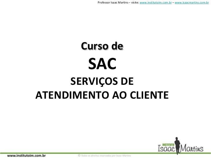 Curso de SACSERVIÇOS DE ATENDIMENTO AO CLIENTE<br />