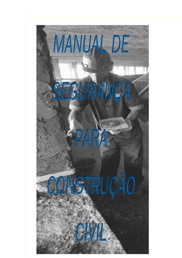 MANUALDE SEGURANÇA PARA CONSTRUÇÃO CIVIL
